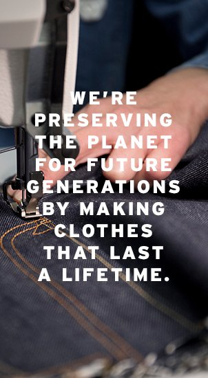 Image Description: The image background is an image of someone sewing the fly on a pair of dark wash denim Levi's jeans. There is white text that reads: 'We're preserving the planet for future generations by making clothes that last a lifetime.'
